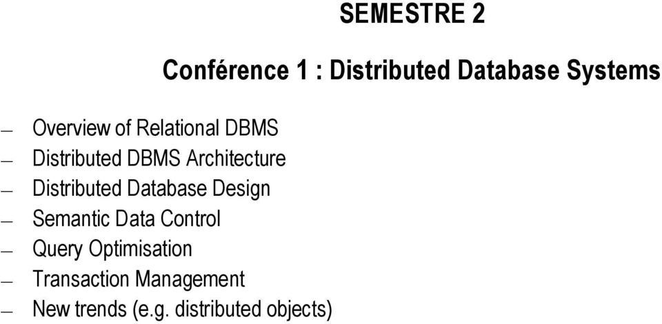 Distributed Database Design Semantic Data Control Query
