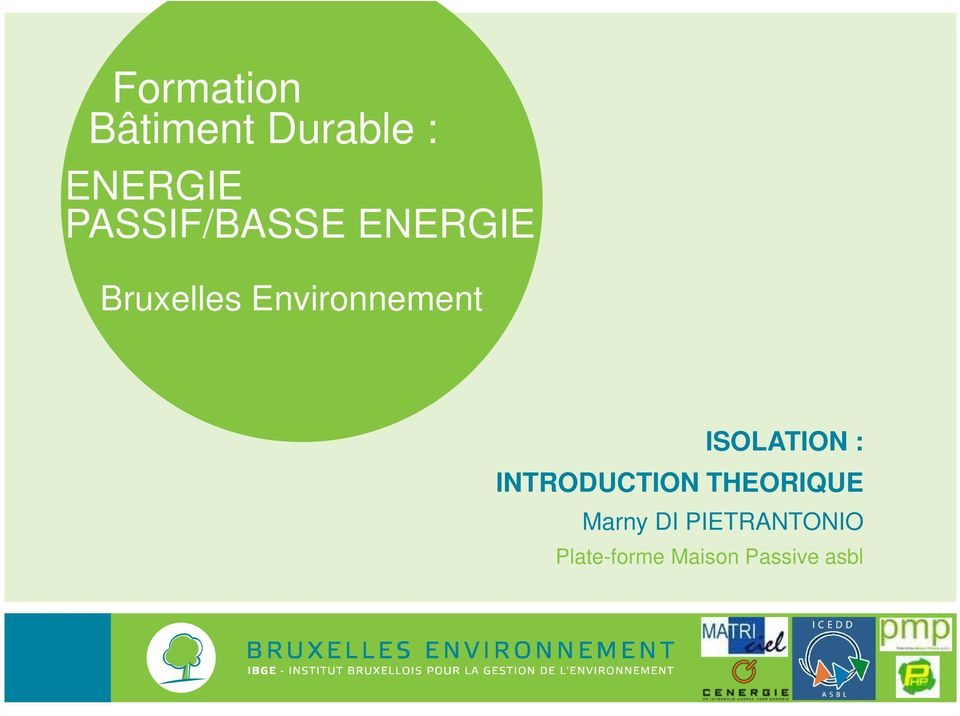 Environnement ISOLATION : INTRODUCTION