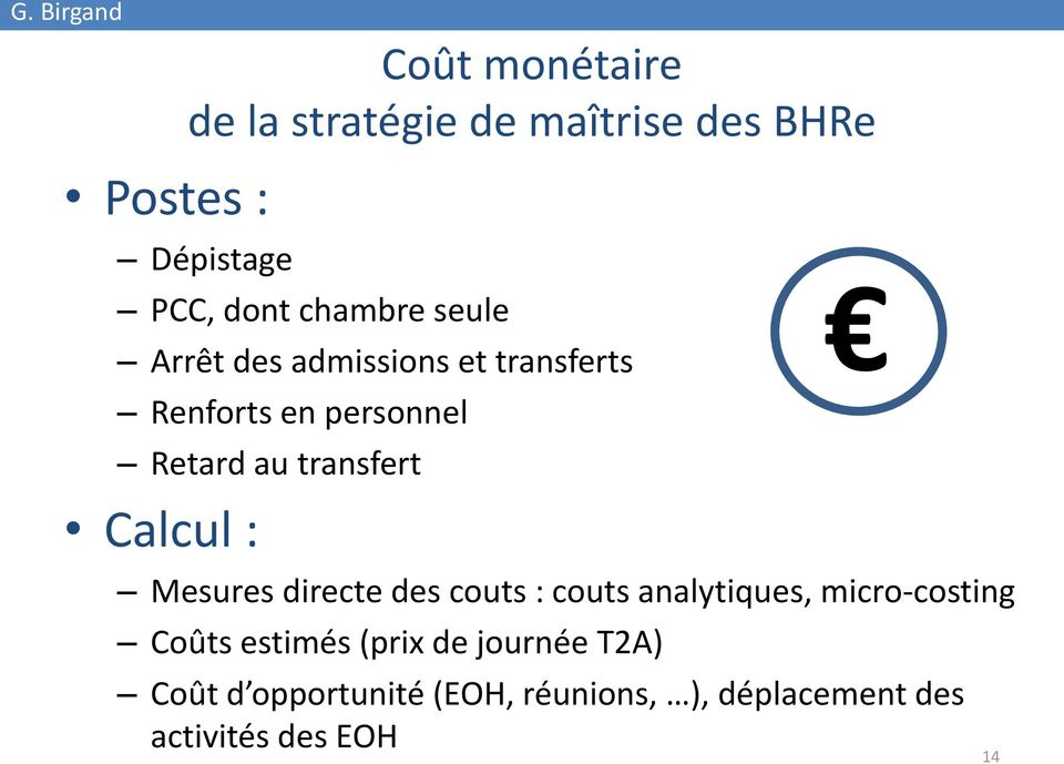 transfert Calcul : Mesures directe des couts : couts analytiques, micro-costing Coûts