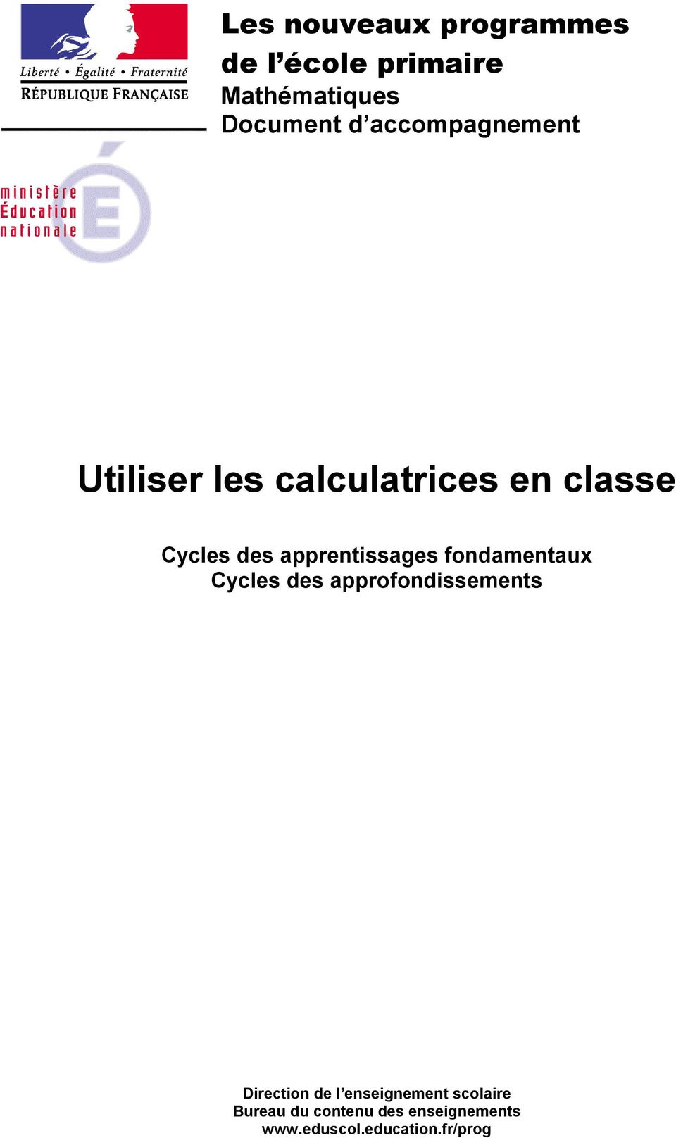 apprentissages fondamentaux Cycles des approfondissements Direction de l