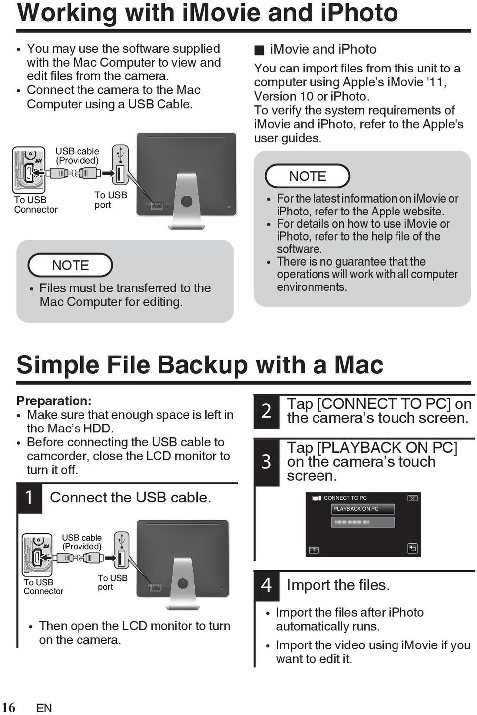 '11, Version 10 or iphoto To verify the system requirements of imovie and iphoto, refer to the Apple's user guides NOTE 0 For the latest information on imovie or iphoto, refer to the Apple website 0