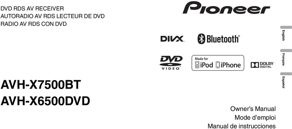 AVH-X7500BT AVH-X6500DVD Owner s Manual