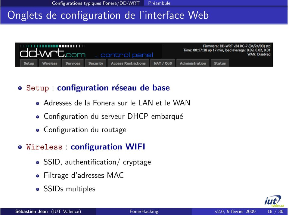 embarqué Configuration du routage Wireless : configuration WIFI SSID, authentification/ cryptage