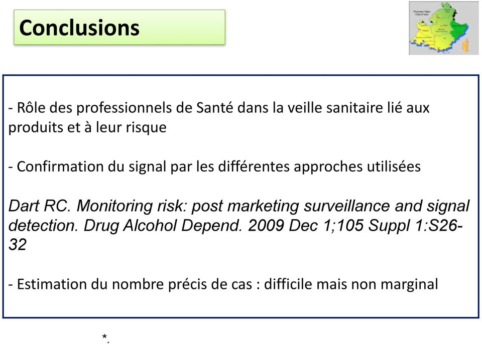 Monitoring risk: post marketing surveillance and signal detection. Drug Alcohol Depend.