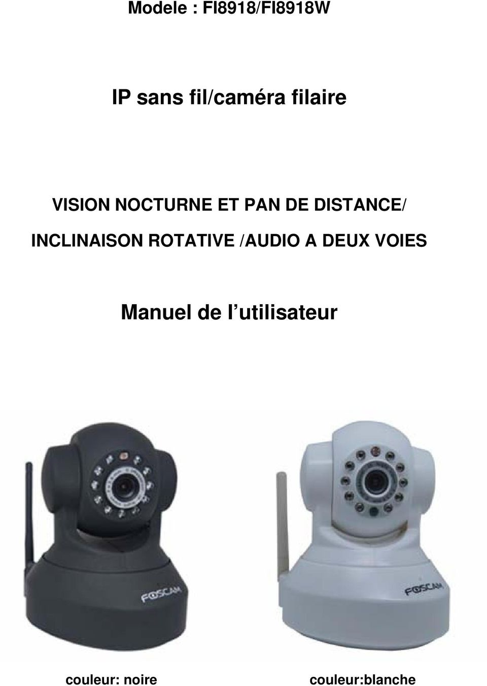 INCLINAISON ROTATIVE /AUDIO A DEUX VOIES