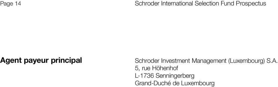 Investment Management (Luxembourg) S.A.