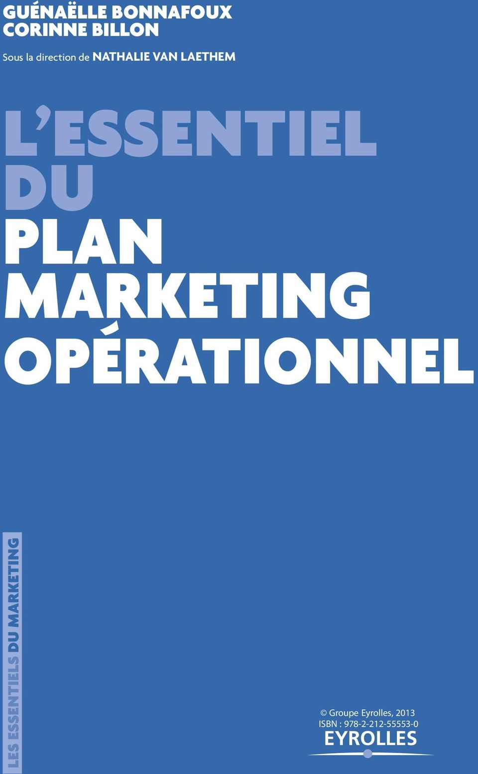 ESSENTIEL DU PLAN MARKETING OPÉRATIONNEL LES