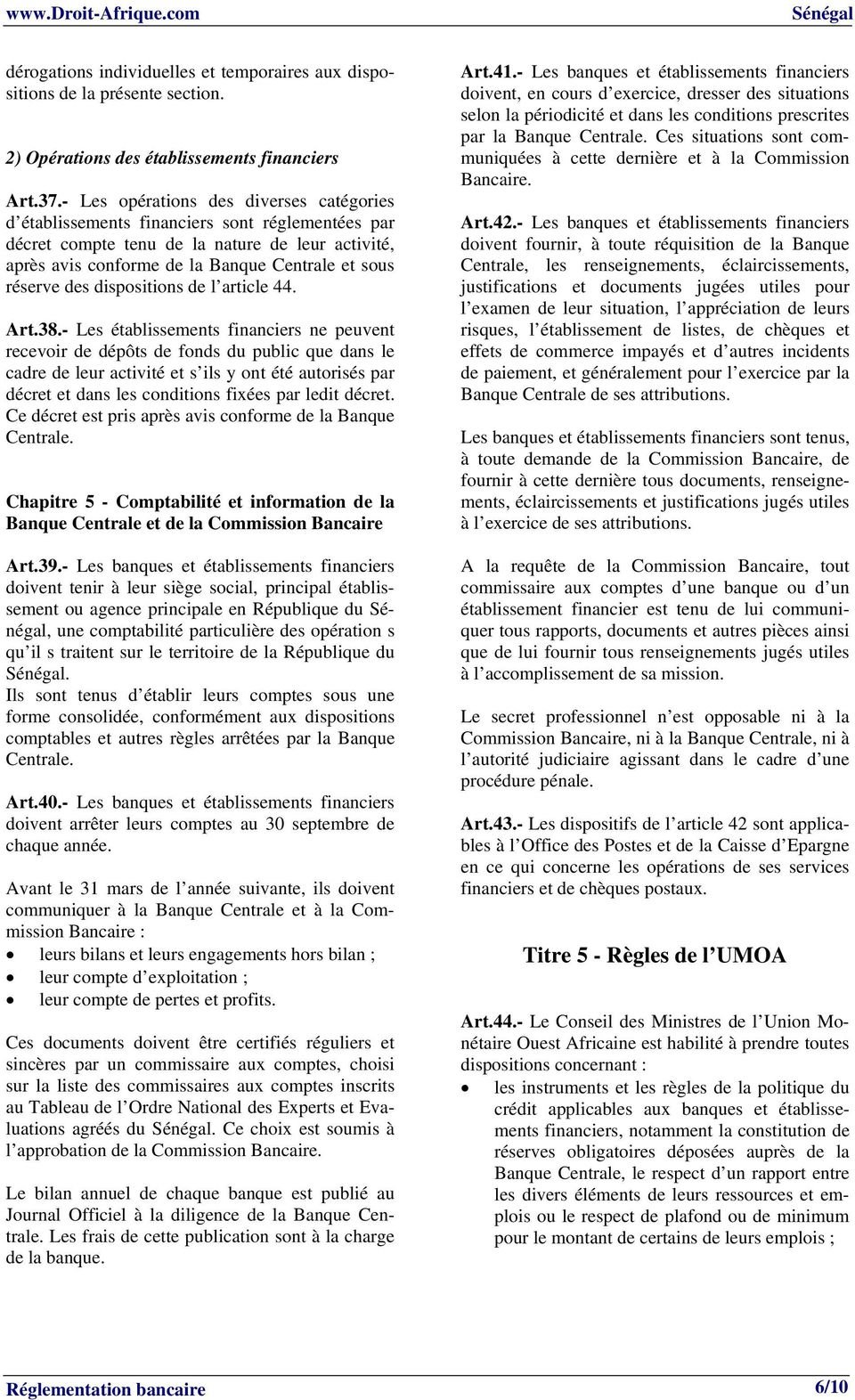 des dispositions de l article 44. Art.38.