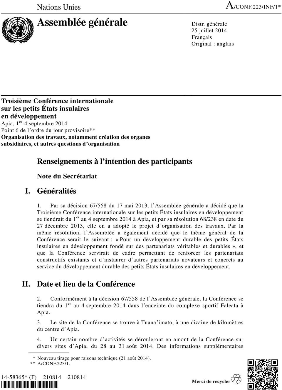 provisoire** Organisation des travaux, notamment création des organes subsidiaires, et autres questions d organisation Renseignements à l intention des participants Note du Secrétariat I.