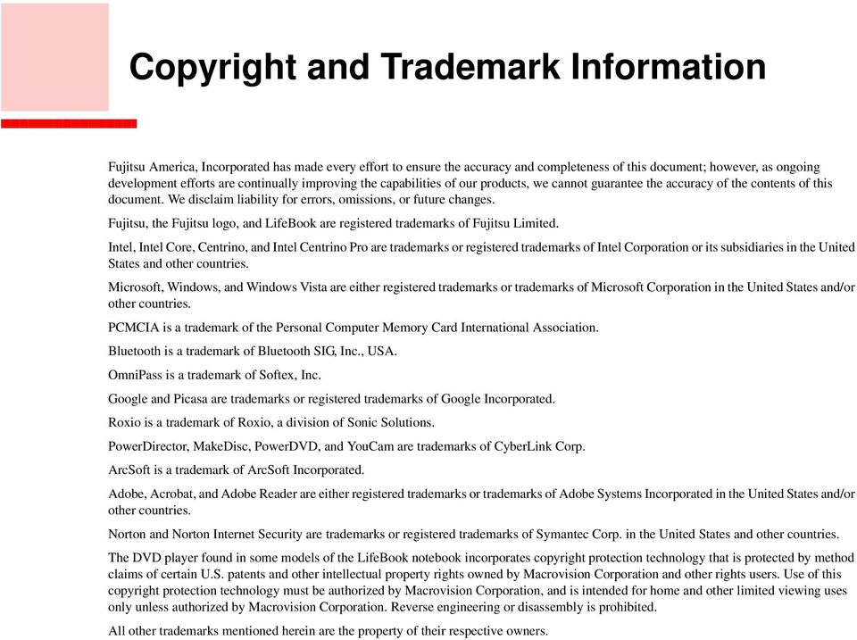 Fujitsu, the Fujitsu logo, and LifeBook are registered trademarks of Fujitsu Limited.