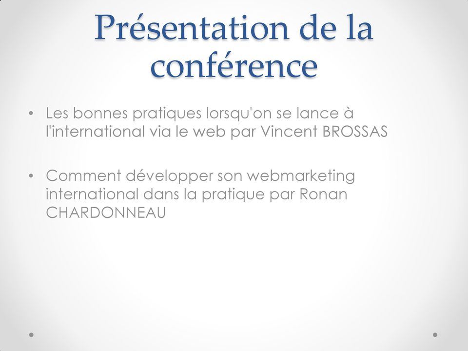 Vincent BROSSAS Comment développer son webmarketing