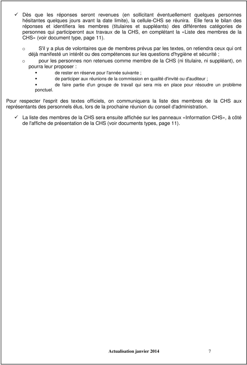 membres de la CHS» (voir document type, page 11).