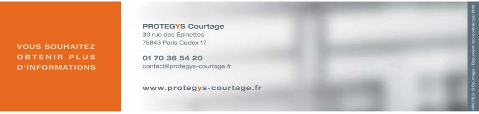 70 36 54 20 contact@protegys-courtage.fr www.