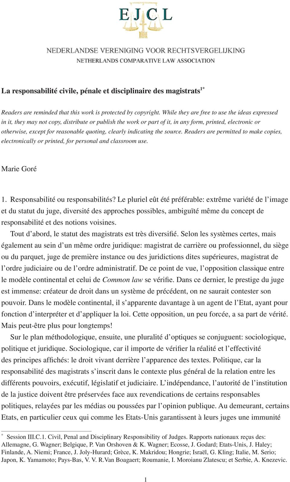 clearly indicating the source. Readers are permitted to make copies, electronically or printed, for personal and classroom use. Marie Goré 1. Responsabilité ou responsabilités?