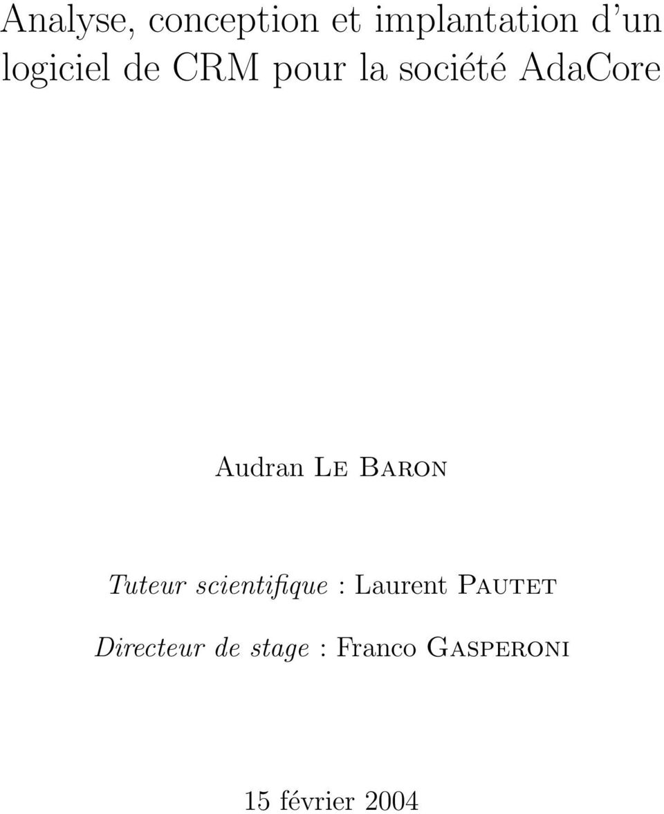 Le Baron Tuteur scientifique : Laurent Pautet