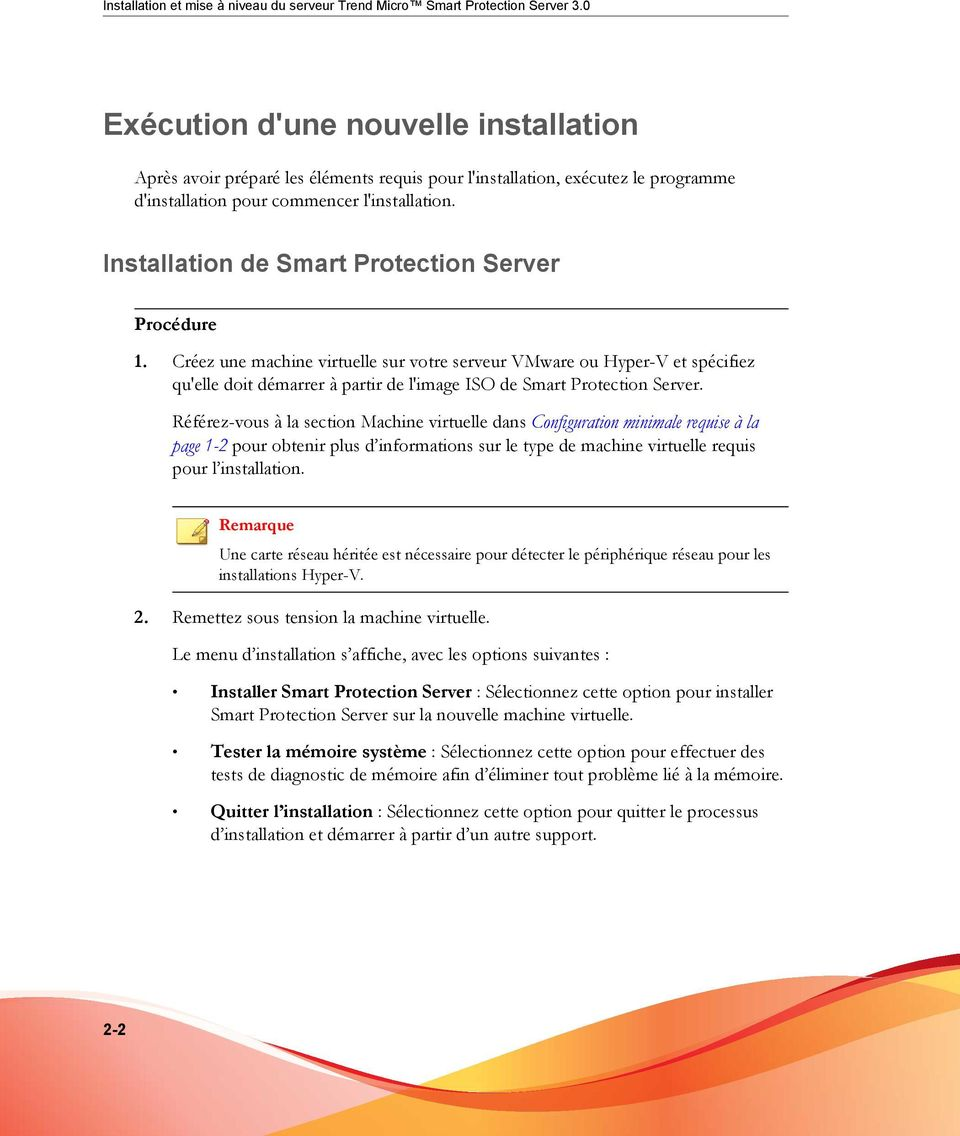 Installation de Smart Protection Server Procédure 1.