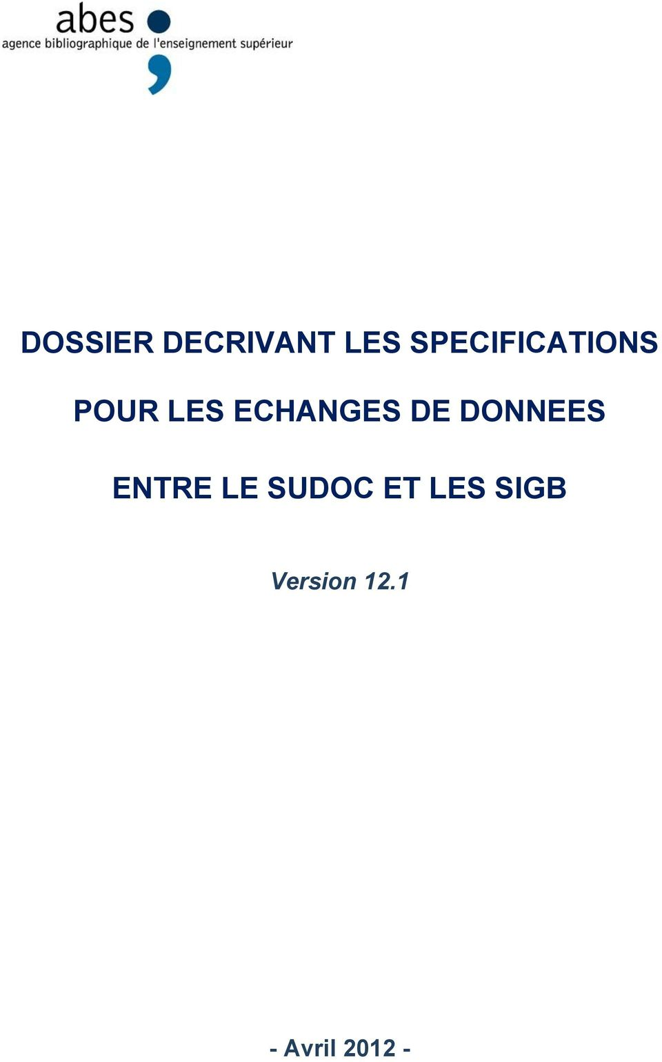 ECHANGES DE DONNEES ENTRE LE