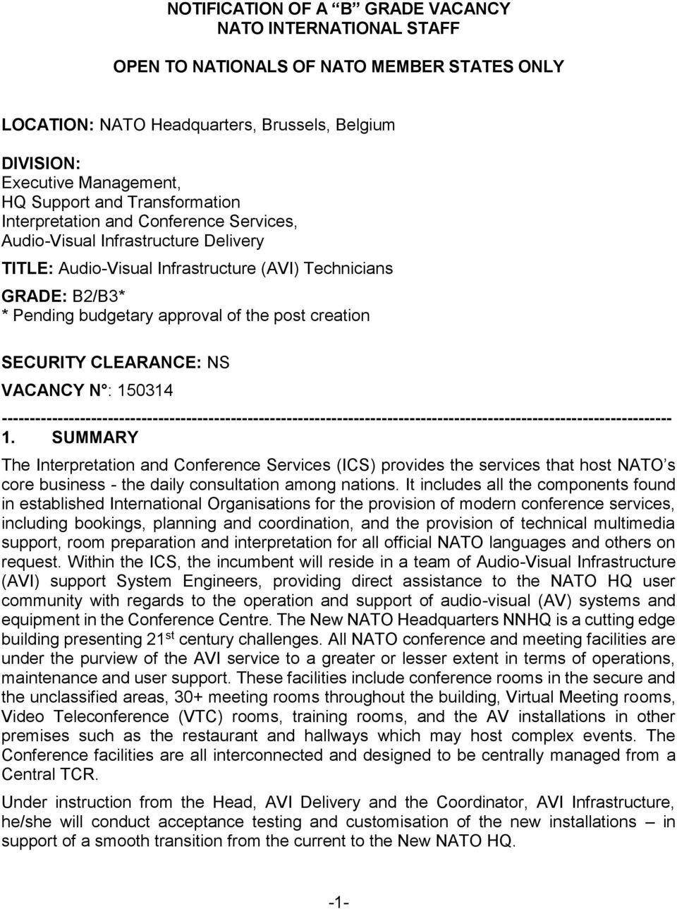 creation SECURITY CLEARANCE: NS VACANCY N : 150314 ------------------------------------------------------------------------------------------------------------------------ 1.