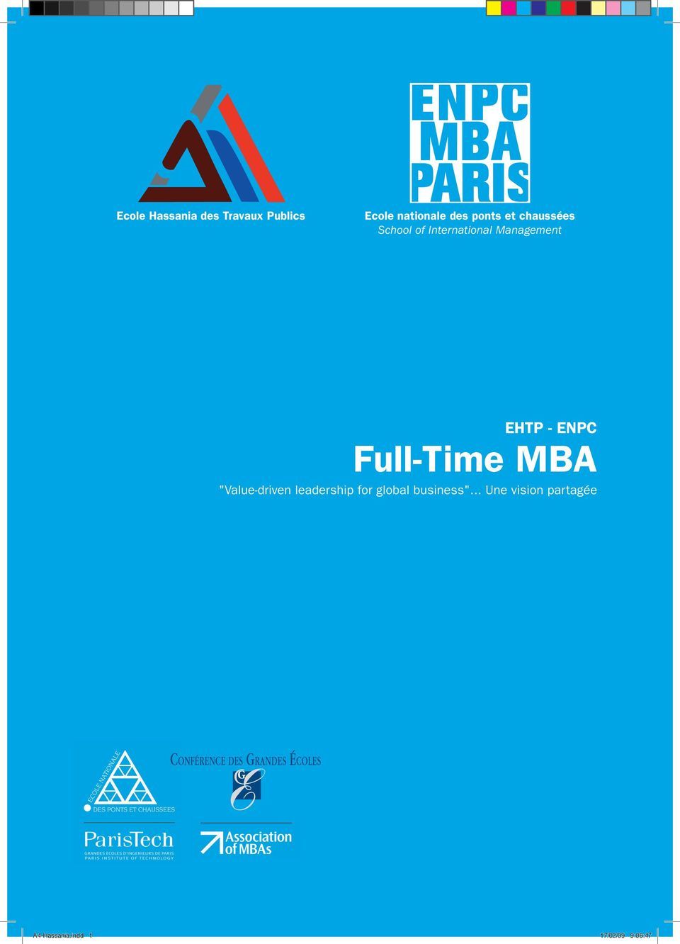 "- ENPC Full-Time MBA ""Value-driven leadership for global"