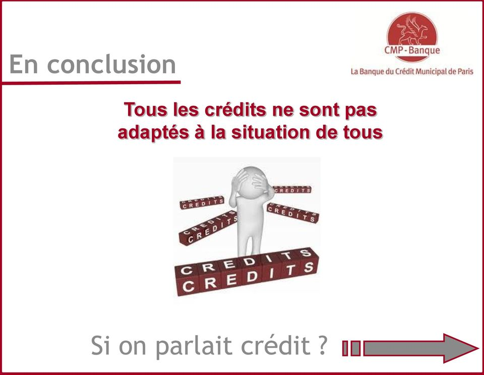 adaptés à la situation