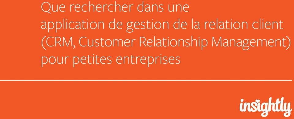relation client (CRM, Customer