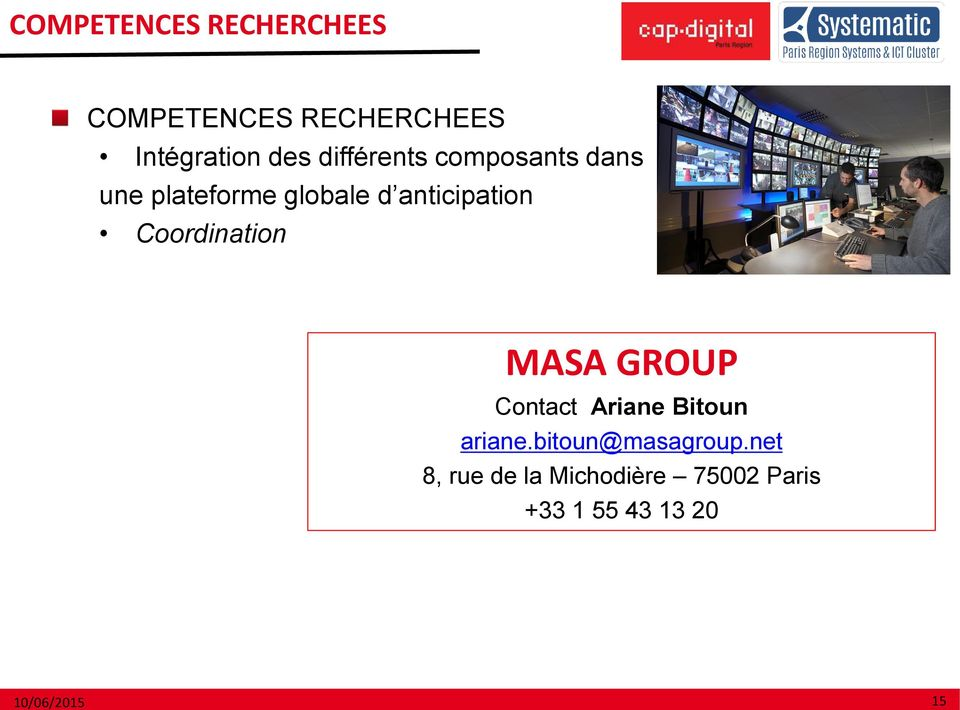 Coordination MASA GROUP Contact Ariane Bitoun ariane.