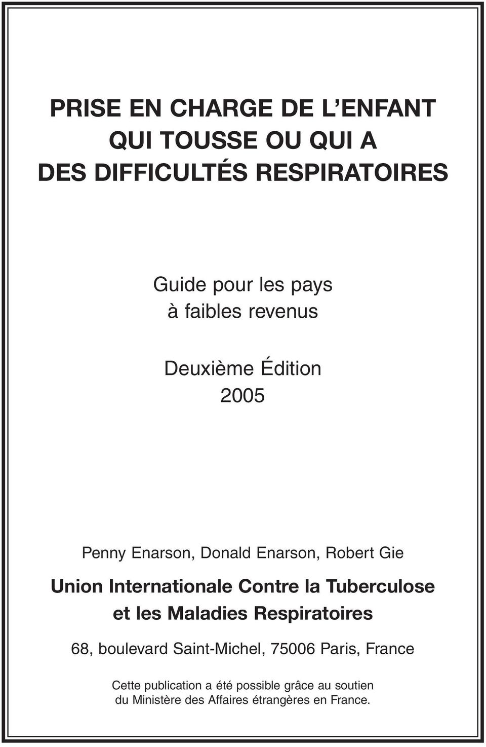 Internationale Contre la Tuberculose et les Maladies Respiratoires 68, boulevard Saint-Michel,