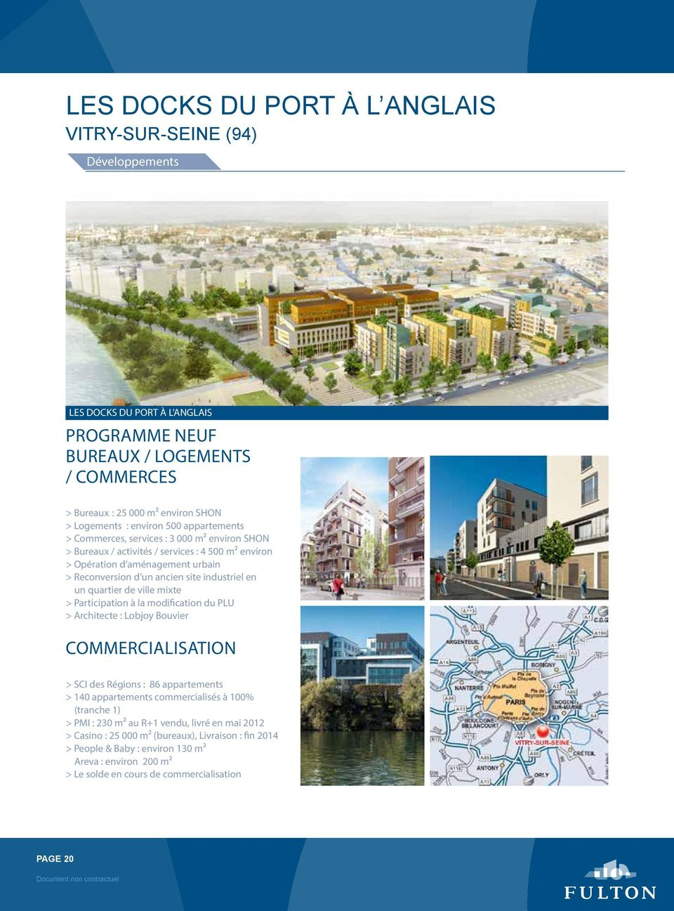 industriel en un quartier de ville mixte > Participation à la modification du PLU > Architecte : Lobjoy Bouvier > SCI des Régions : 86 appartements > 140 appartements commercialisés à 100%