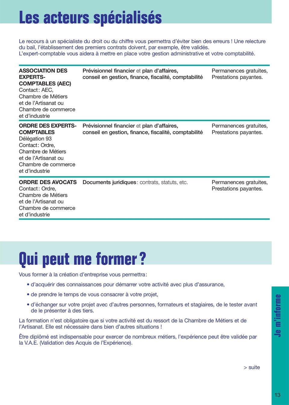 ASSOCIATION DES Prévisionnel financier et plan d affaires, Permanences gratuites, EXPERTS- conseil en gestion, finance, fiscalité, comptabilité Prestations payantes.
