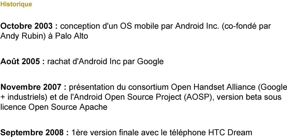 présentation du consortium Open Handset Alliance (Google + industriels) et de l'android Open