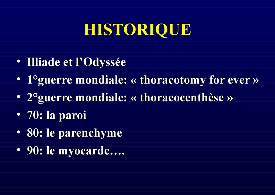 2 guerre mondiale: «thoracocenthèse»