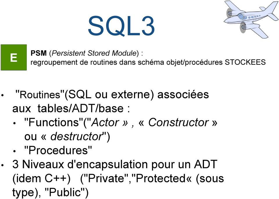 "tables/adt/base : ""Functions""(""Actor», «Constructor» ou «destructor"")"