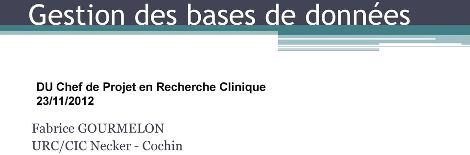 Clinique 23/11/2012 Fabrice