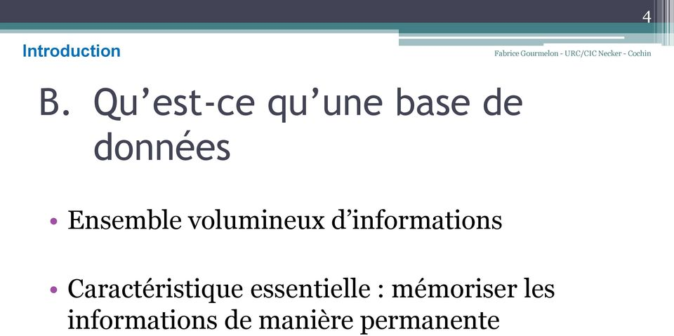 Ensemble volumineux d informations