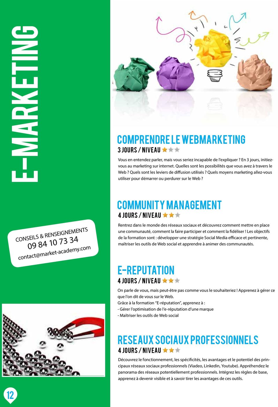 CONSEILS & RENSEIGNEMENTS 09 84 10 73 34 contact@market-academy.