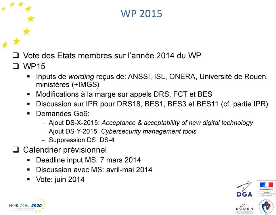 partie IPR) Demandes Go6: Ajout DS-X-2015: Acceptance & acceptability of new digital technology Ajout DS-Y-2015: Cybersecurity