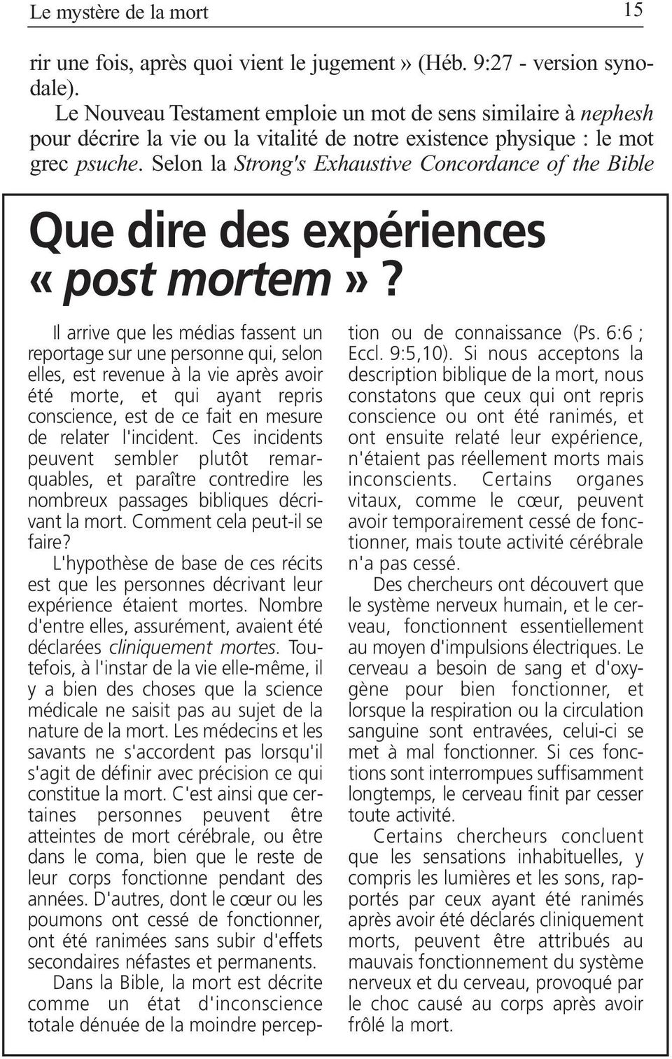 Selon la Strong's Exhaustive Concordance of the Bible Que dire des expériences «post mortem»?