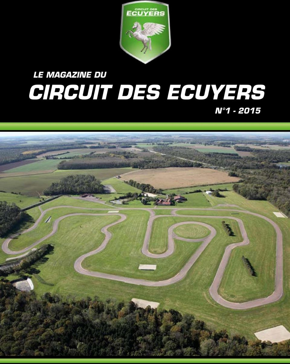 le magazine du circuit des ecuyers n circuit des ecuyers i 1 pdf. Black Bedroom Furniture Sets. Home Design Ideas