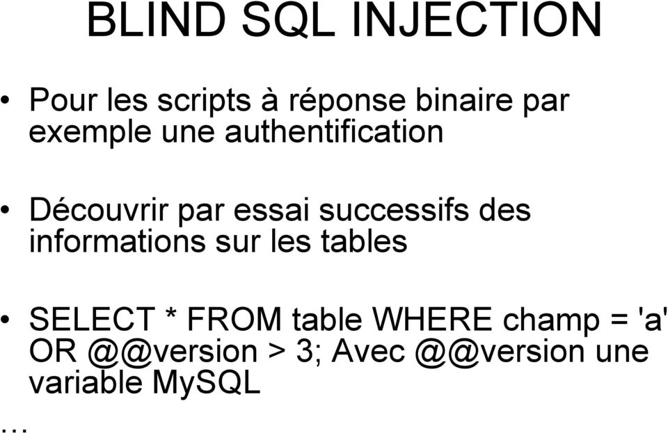 des informations sur les tables SELECT * FROM table WHERE