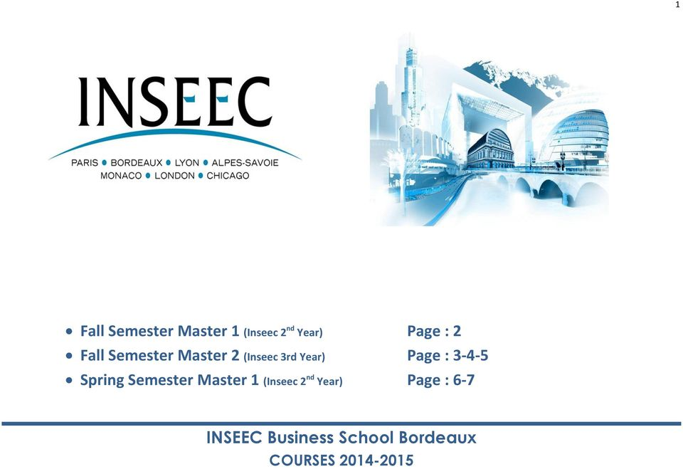 3-4-5 Spring Semester Master 1 (Inseec 2 nd Year)