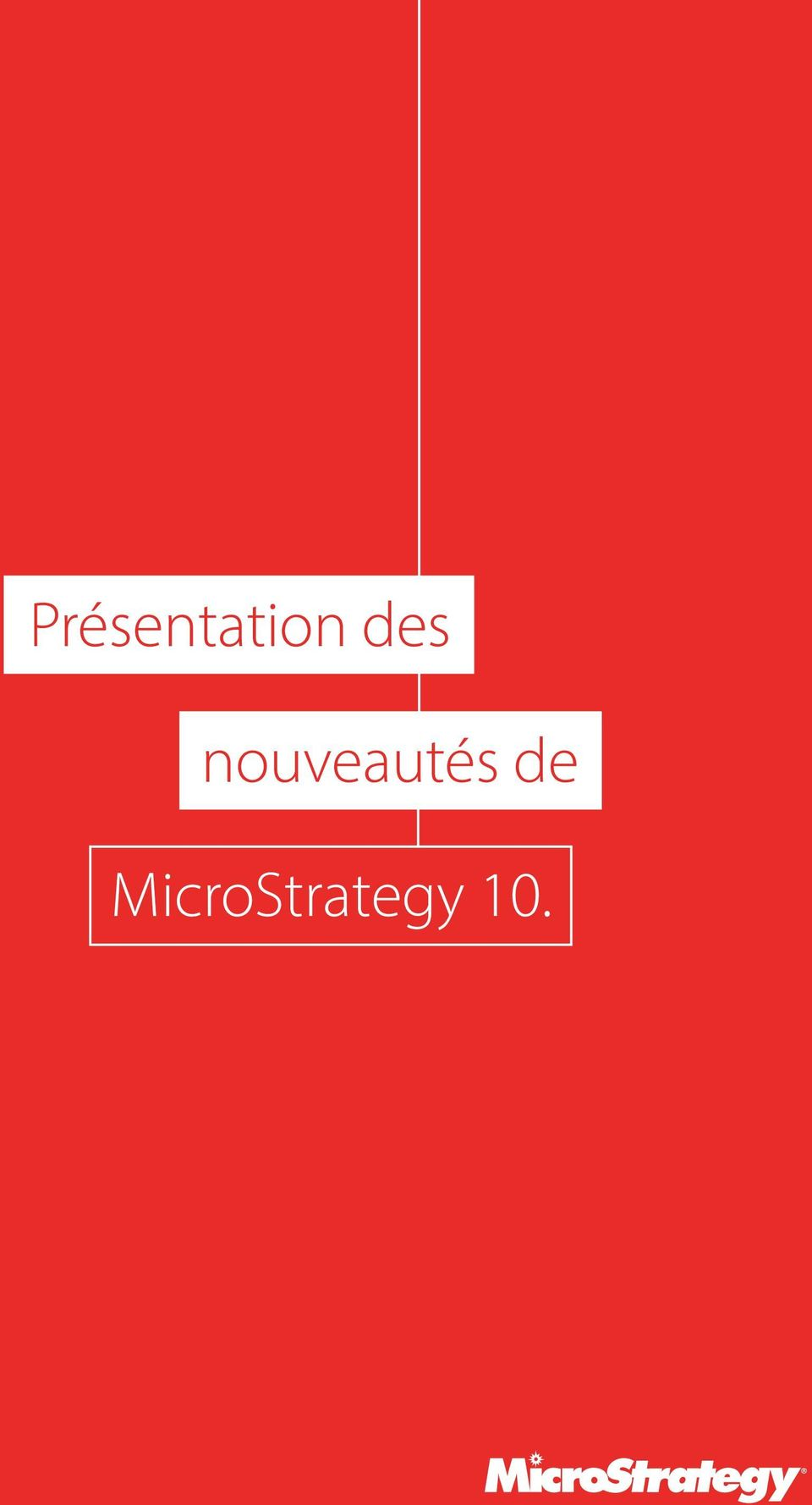 MicroStrategy 10.