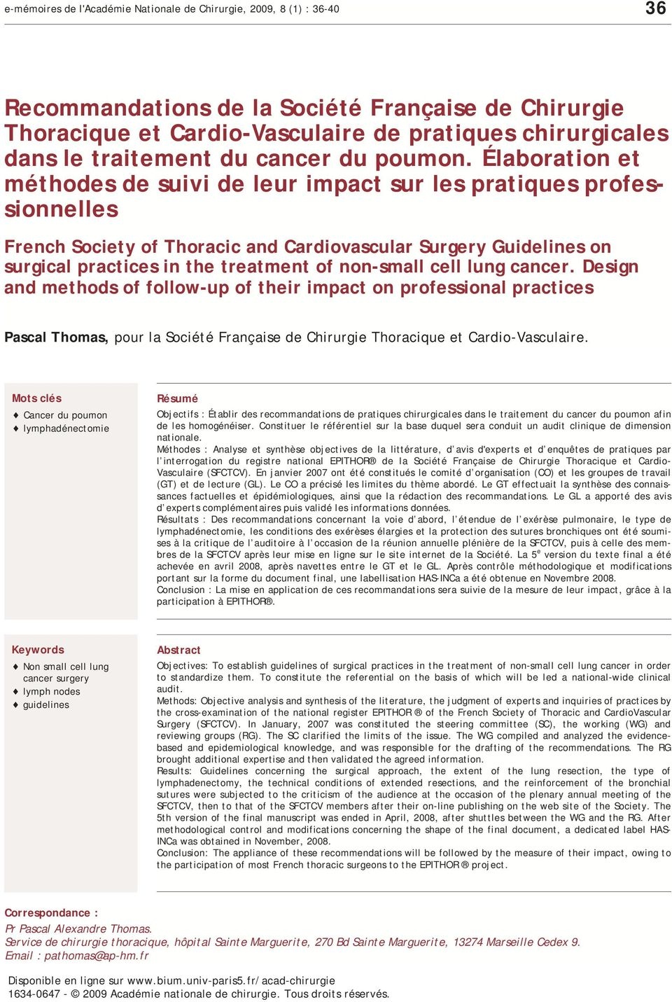 Élaboration et méthodes de suivi de leur impact sur les pratiques professionnelles French Society of Thoracic and Cardiovascular Surgery Guidelines on surgical practices in the treatment of non-small