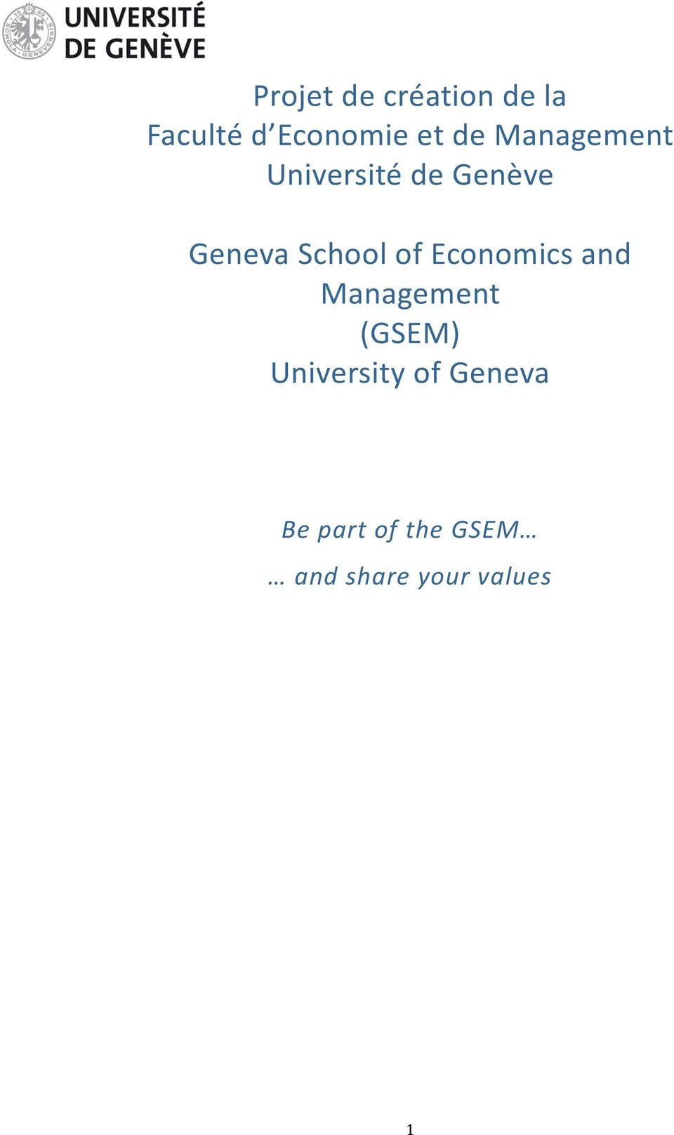 of Economics and Management (GSEM) University of