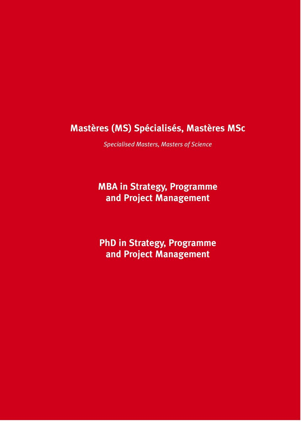 in Strategy, Programme and Project