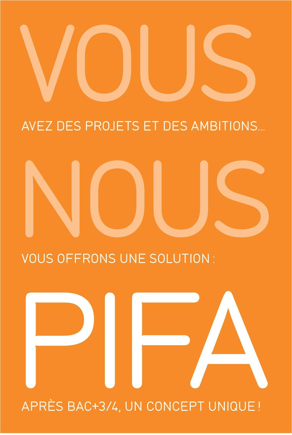OFFRONS UNE SOLUTION : PIFA