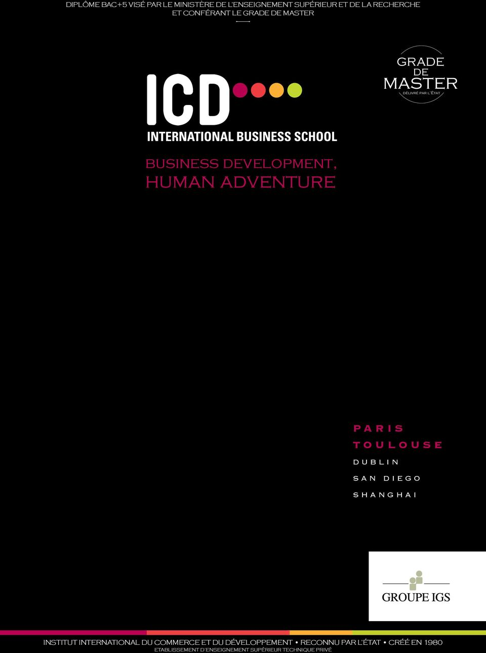 development, human adventure PARIS TOULOUSE DUBLIN SAN DIEGO SHANGHAI INSTITUT INTERNATIONAL DU