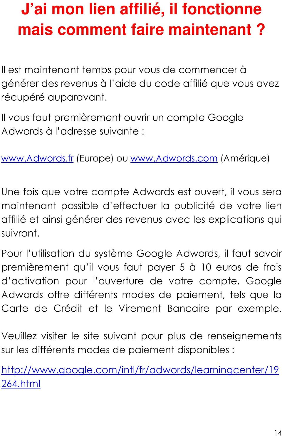 fr (Europe) ou www.adwords.
