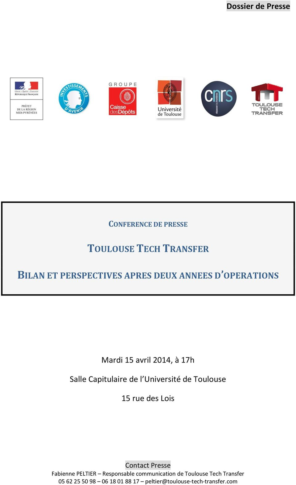 OPERATIONS Mardi 15 avril 2014, à 17h Salle
