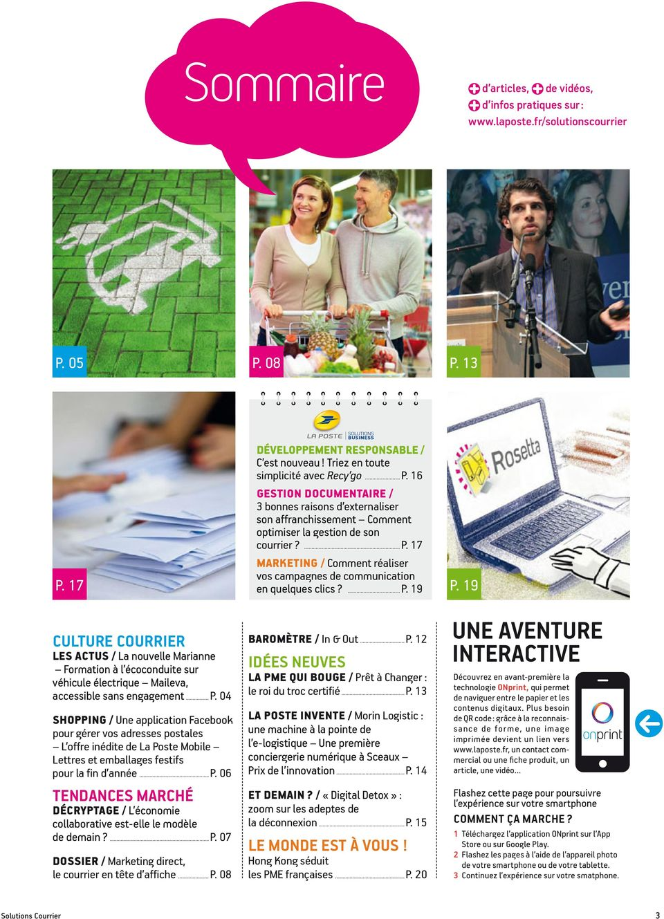 17 MARKETING / Comment réaliser vos campagnes de communication en quelques clics? P. 19 P. 17 P.