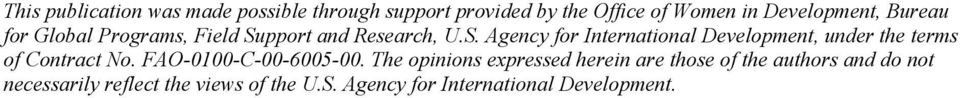 pport and Research, U.S. Agency for International Development, under the terms of Contract No.